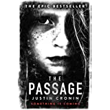 The Passage: The original post-apocalyptic virus thriller: chosen as Time Magazine's one of the best books to read during sel