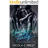 Unholy Trinity: A Rockstar Menage Romance (The Miller Family Series Book 1)