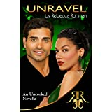Unravel - An Uncorked Novella (The Uncorked Series)