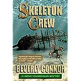 Skeleton Crew: Lindsay Chamberlain Mystery #4 (Lindsay Chamberlain Mysteries)