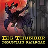 Big Thunder Mountain Railroad (Issues) (5 Book Series)