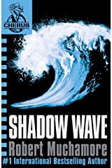 Shadow Wave: Book 12 (CHERUB Series) Kindle Edition