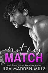 Not My Match (The Game Changers Book 2) Kindle Edition