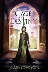 Cage of Destiny: Reign of Secrets, Book 3 Kindle Edition