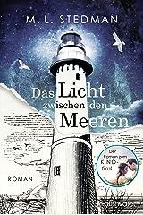 Das Licht zwischen den Meeren: The Light Between Oceans - Roman (German Edition) Kindle Edition