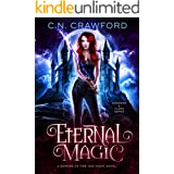 Eternal Magic (Demons of Fire and Night Book 4)