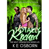 Totally Rocked (The Next Generation Series Book 3)