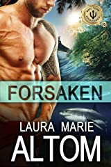 Forsaken (SEAL Team: Disavowed Book 6) Kindle Edition