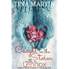 Caught in the Storm with a Lennox (A Lennox In Love)