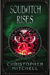 The Magelands Epic: Soulwitch Rises (Book 7) Kindle Edition