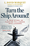 Turn The Ship Around!: A True Story of Building Leaders by B…