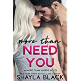 More Than Need You (More Than Words Book 2)