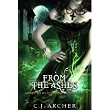From The Ashes (The Ministry of Curiosities Book 6)