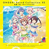 ONGEKI Sound Collection 02「 最強 the サマータイム!!!!! 」