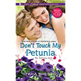 Don't Touch My Petunia: 2