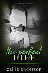 The Perfect Life (Fatal Series Book 4) Kindle Edition