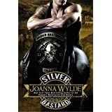 Silver Bastard (Silver Valley Book 1)