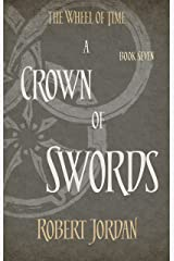 A Crown Of Swords: Book 7 of the Wheel of Time (soon to be a major TV series) Kindle Edition