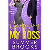 Disobeying My Boss: An Opposites Attract Office Romance (Lovers' Lane)