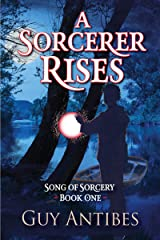 A Sorcerer Rises (Song of Sorcery Book 1) Kindle Edition