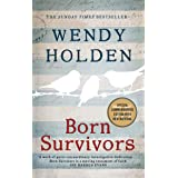 Born Survivors: The incredible true story of three pregnant mothers and their courage and determination to survive in the con