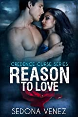 Reason to Love: | Paranormal Shifter Romance (Credence Curse Book 3) Kindle Edition