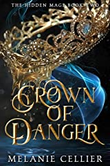 Crown of Danger (The Hidden Mage Book 2) Kindle Edition