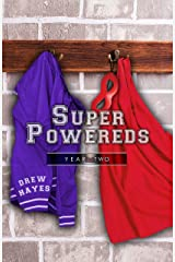 Super Powereds: Year 2 Kindle Edition
