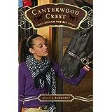 Behind the Bit (Canterwood Crest Book 3)