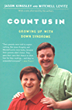 Count Us In: Growing Up with Down Syndrome (English Edition)