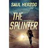 The Splinter: American Assassin (Lance Spector Thrillers Book 5)