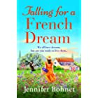 Falling for a French Dream: Escape to the French countryside for the perfect uplifting read