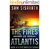 The Fires of Atlantis (Purge of Babylon, Book 4)