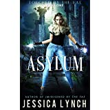 Asylum: a Dark Fae romance (Touched by the Fae Book 1) (English Edition)