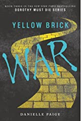 Yellow Brick War (Dorothy Must Die Book 3) Kindle Edition