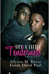 Try a Little Tenderness: A Hislove.com Novel (His-Love.com) Kindle Edition