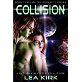 Collision (The Prophecy Series Book 3)