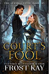 Court's Fool (The Aermian Feuds Book 6) Kindle Edition