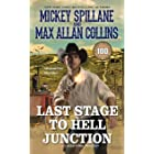 Last Stage to Hell Junction (A Caleb York Western Book 4)