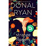 Strange Flowers: The Number One Bestseller