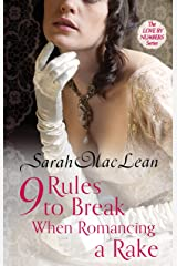 Nine Rules to Break When Romancing a Rake: Number 1 in series (Love by Numbers) Kindle Edition