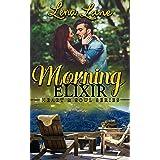 Morning Elixir (Heart & Soul Series Book 2)