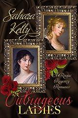 Outrageous Ladies: A Risqué Regency Romance Kindle Edition