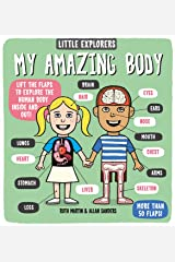 Little Explorers: My Amazing Body Board book