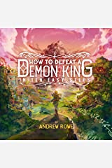 How to Defeat a Demon King in Ten Easy Steps Kindle Edition