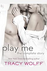 Play Me: The Complete Story: Play Me Wild, Play Me Hot, Play Me Hard, Play Me Real, Play Me Right (Sebastian Caine) Kindle Edition