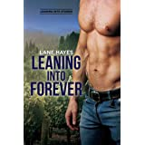 Leaning Into Forever (Leaning Into Series Book 7)