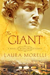 The Giant: A Novel of Michelangelo's David Kindle Edition