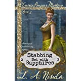 Stabbing Set with Sapphires (Cassie Pengear Mysteries Book 3)