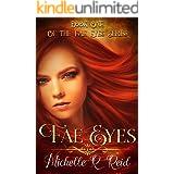 Fae Eyes: Book One of the Fae Eyes Series (Fea Eyes Series 1)